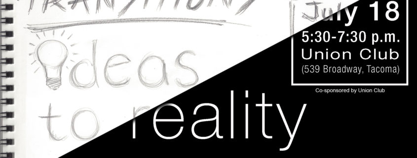 Transitions: Ideas to Reality Recap